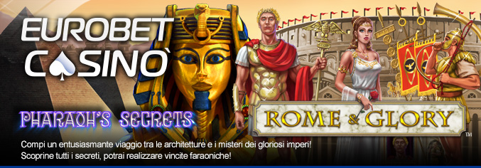 Rome and Glory Pharaoh's secrets